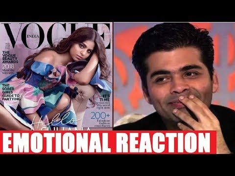 Xxx Mp4 Karan Johar Emotional Reaction On Suhana Khan Debut Suhana Vogue Cover Photo Shoot 3gp Sex