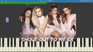 Little Mix - Shout Out To My Ex - Piano Tutorial - Instrumental