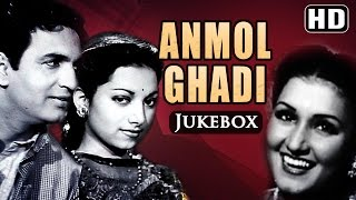 All Songs Of Anmol Ghadi {HD} - Noor Jehan - Suraiya - Surendra - Old Hindi Songs