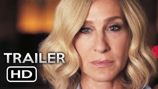 HERE AND NOW Official Trailer (2018) Sarah Jessica Parker, Renée Zellweger Drama Movie HD
