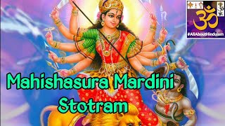 Mahishasura Mardhini Stotram