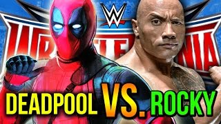 DEADPOOL vs. THE ROCK! (Full WrestleMania 32 Match)