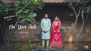 On Your Side | WeddingNama | Indian Wedding Film