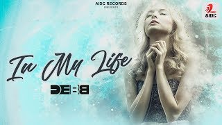 In My Life | Debb | AIDC Records