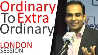 From Ordinary to Extraordinary (London Session) -By Qasim Ali Shah | In Urdu