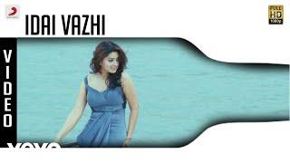 Goa - Idai Vazhi Video | Yuvanshankar Raja | Jai, Piaa Bajpai