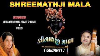 Shreenathji Mala Gujarati Bhajans By Hemant Chauhan, Anuradha Paudwal [Full Audio Songs Juke Box]