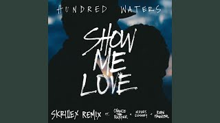 Show Me Love (feat. Chance The Rapper, Moses Sumney and Robin Hannibal) (Skrillex Remix)
