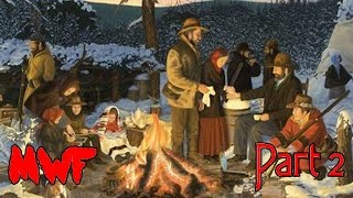 The Donner Party Cannibals - Part 2