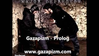 Gazapizm - Prolog
