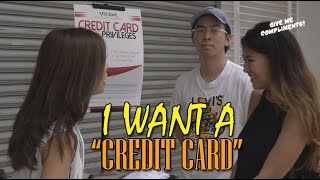 I Want A Credit Card!