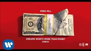 Meek Mill - Check (Official Audio)