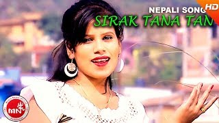 New Nepali Comedy Song || Sirak Tanatan