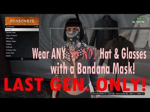 GTA V Online - How to wear the Bandana Mask with ANY(or with NO) Hat or Glasses! Last Gen ONLY!