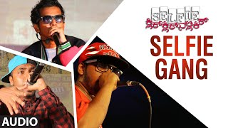 Selfie Gang Full Song (Audio) || Selfie || Trilokk Shroff, Deepa Gowda