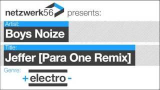 Boys Noize-Jeffer (Para One Remix)