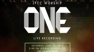 JPCC/True Worshippers - Teguhkan Kami Satu