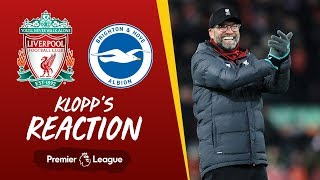 Klopp's Reaction: I'm proud of the desire the boys showed | Liverpool v Brighton