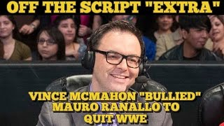 VINCE MCMAHON EXPOSED! REAL REASON FOR MAURO RANALLO'S WWE DEPARTURE! - Off The Script EXTRA