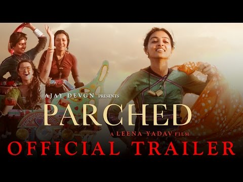 Xxx Mp4 Parched Official Trailer Ajay Devgn  Leena Yadav Tannishtha Radhika Surveen Amp Adil Hussain 3gp Sex