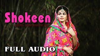 Shokeen|D Ranvir| Feat.D Happ|Devil Brother's DB| Full Audio | Punjabi Songs 2017 | Brown Eyes Music