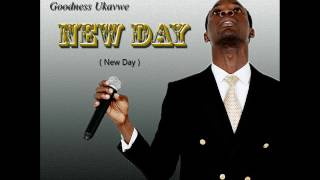 Goodness Ukavwe - New Day
