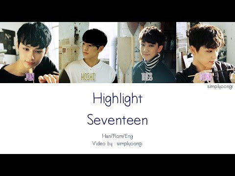 Download SEVENTEEN [세븐틴] - HIGHLIGHT (Color Coded Lyrics | Han/Rom/Eng)