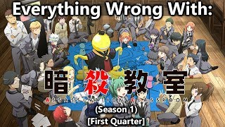 Everything wrong with: Assassination Classroom (First Quarter)