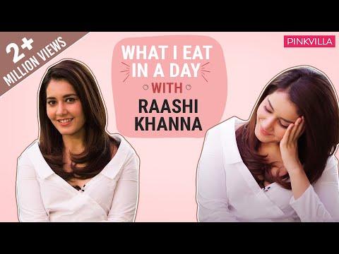 Raashi Khanna: What I eat in a day | S01E11 | Bollywood | Pinkvilla | Fashion