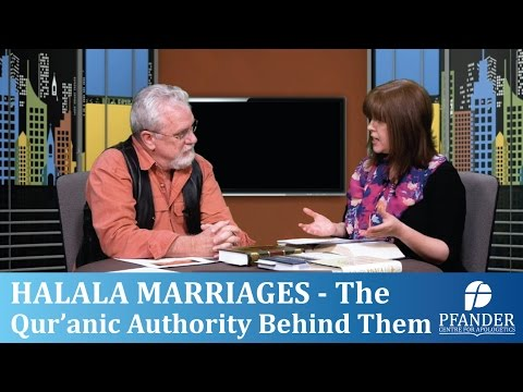 HALALA MARRIAGES - The Qur'anic authority behind them (Beth & Jay)