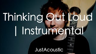 Thinking Out Loud - Ed Sheeran (Acoustic Instrumental)