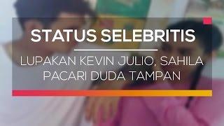 Lupakan Kevin Julio, Sahila Pacari Duda Tampan - Status Selebritis
