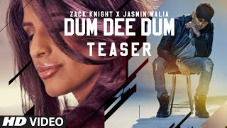 DUM DEE DEE DUM Video Song (Teaser) | Zack Knight x Jasmin Walia | Releasing on 27th April, 2016