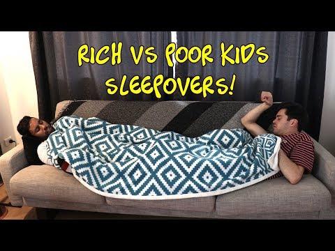 RICH VS POOR KIDS - SLEEPOVERS
