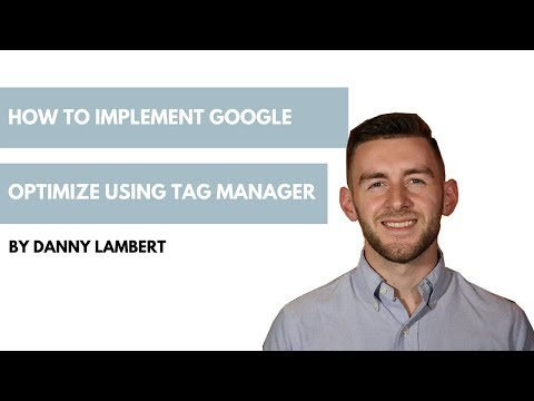 How to Implement Google Optimize Using Tag Manager