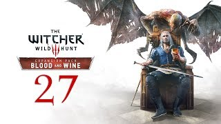 WITCHER 3: Blood and Wine #27 : What do we do with a drunken Witcher?