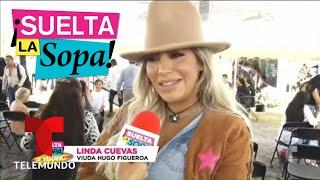 Linda Cuevas Habló Del Asesinato De Hugo Figueroa   Suelta La Sopa   Entretenimiento