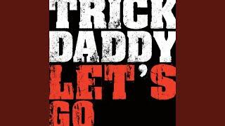 Let's Go (feat. Big D & Twista)