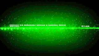Gang Albanii - Kocham Cię Robaczku (Koc!an & DawidDJ Remix) [DOWNLOAD]