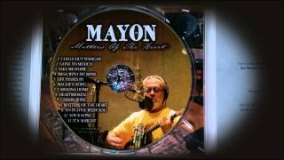 Mayon Weeks - Chilly Out Tonight (Matters Of The Heart CD)