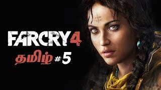 Farcry 4 Part 5 Live Tamil Gaming