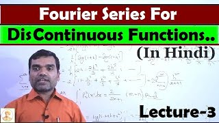 Fourier Series for discontinuous function in Hindi(Lecture2)