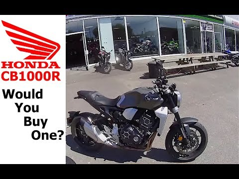 Honda CB1000R would you buy one