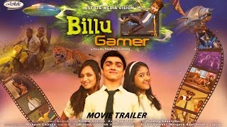 Billu Gamer New Trailer | Shriya Sharma , Rohan Shah , Ajay Nagrath