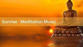 Meditation Music - Sunrise instrumental music