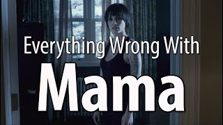 Everything Wrong With Mama In 13 Minutes Or Less