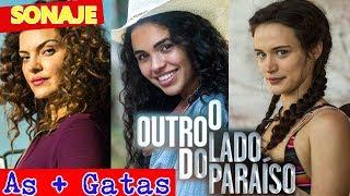 7 Atrizes mais gatas da novela O outro Lado do Paraíso