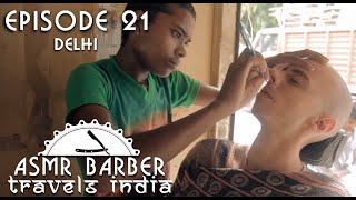 Young Indian Street Barber - Shave and Head Massage - ASMR intentional