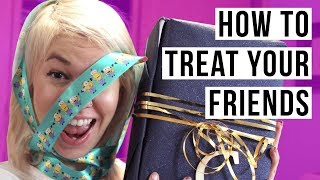 FRIENDS DESERVE LOVE TOO! DIY Tips on How to Treat Your Friends // Treat Yo Self | HISSYFIT