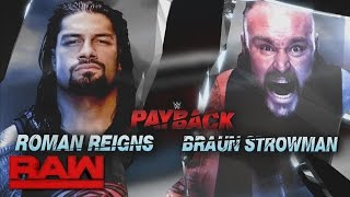 A look back at the destructive rivalry between Roman Reigns and Braun Strowman: Raw, April 24, 2017
